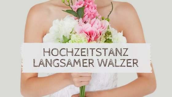 Hochzeitstanz Langsamer Walzer