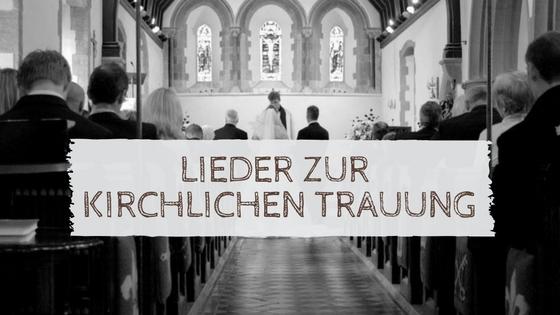 Lieder zur kirchlichen Trauung